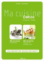 Un livre ma cuisine d tox le blog aromatic provence for Livre cuisine detox